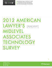 2012 American Lawyer's (AM Law) Midlevel Associates Technology Survey