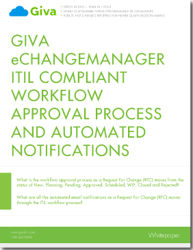 Change Management Software ITIL Compliant Workflow Approval Process and Automated Notifications